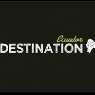 Destination Ecuador
